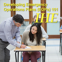 Developing Emergency Operations Plans (EOPs) IHE 101