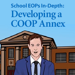 School EOPs In-Depth: Developing a COOP Annex